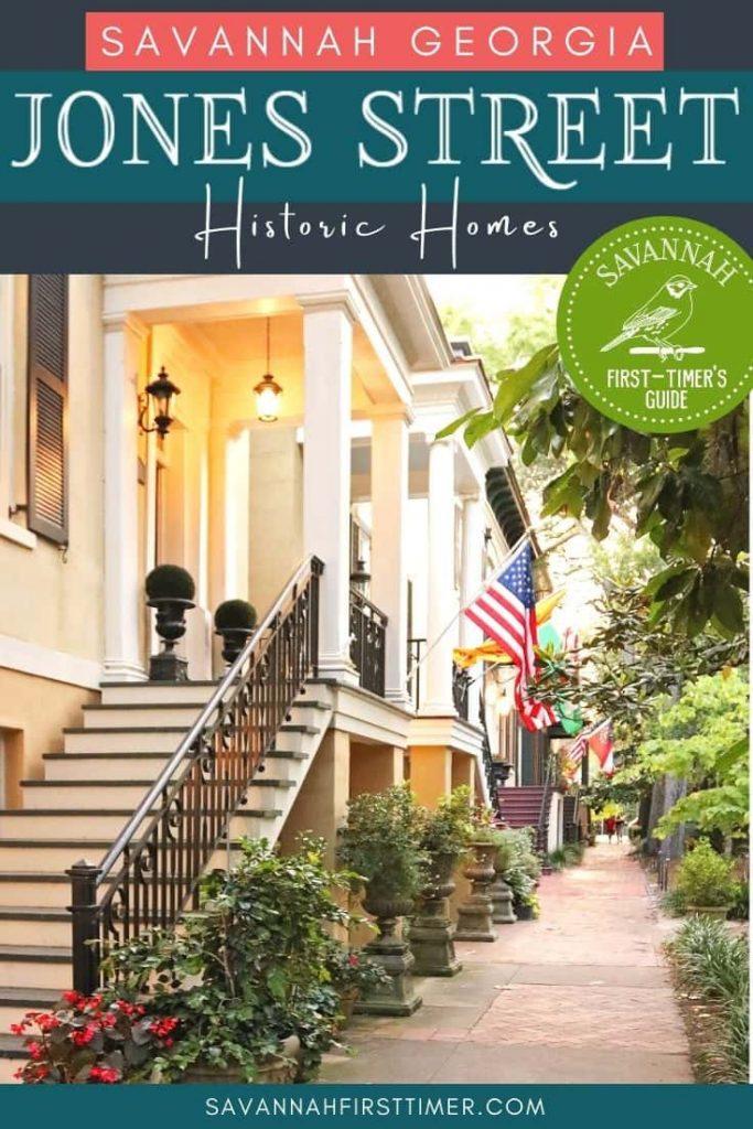 Pinnable image of stately Jones Street Savannah GA homes