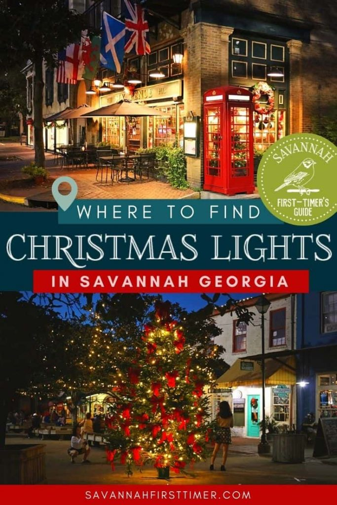 Pinnable image showing two Savannah GA Christmas lights scenes with text overlay saying Where to Find the best Christmas Lights in Savannah
