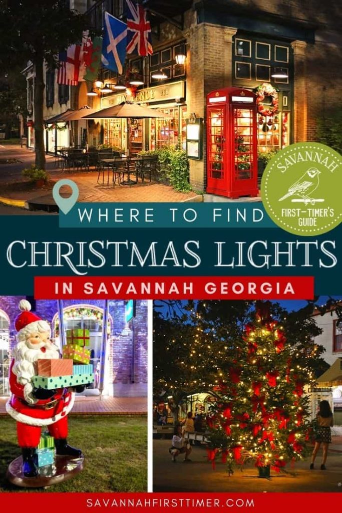 Pinnable image showing three nighttime Savannah GA Christmas lights with text overlay saying Where to Find the best Christmas Lights in Savannah