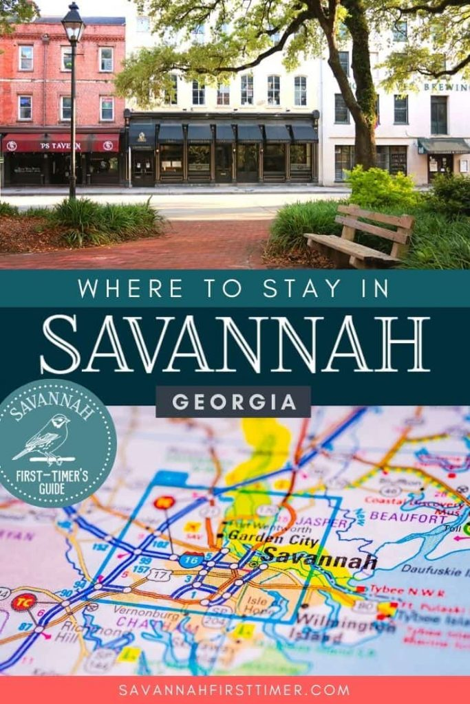 Pinnable graphic with a photo of buildings on Bay Street and a map of Savannah. Text overlay reads Where to Stay in Savannah Georgia