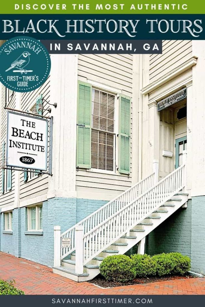Home with green shutters and white wood with a sign that says The Beach Institute hanging near the front door. Text overlay reads Discover the Most Authentic Black History Tours in Savannah GA