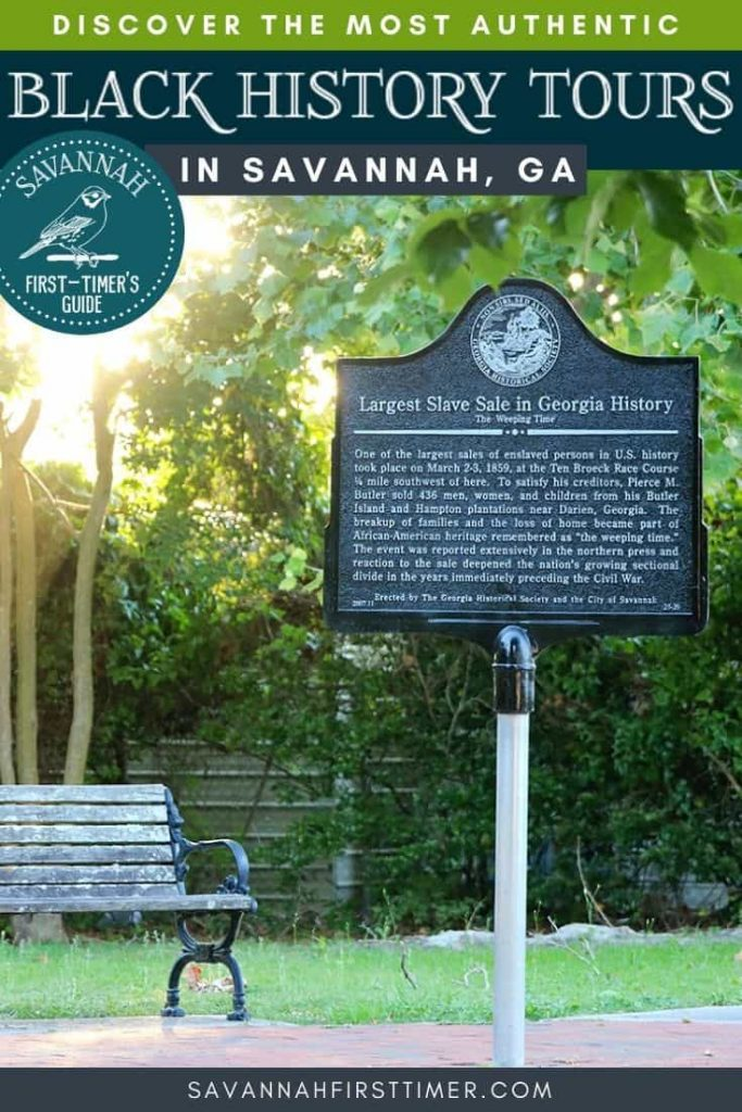 Historic marker commemorating the site of The Weeping Time memorial, which was the larges slave sale in the history of the United States. Text overlay reads Discover the Most Authentic Black History Tours in Savannah GA.
