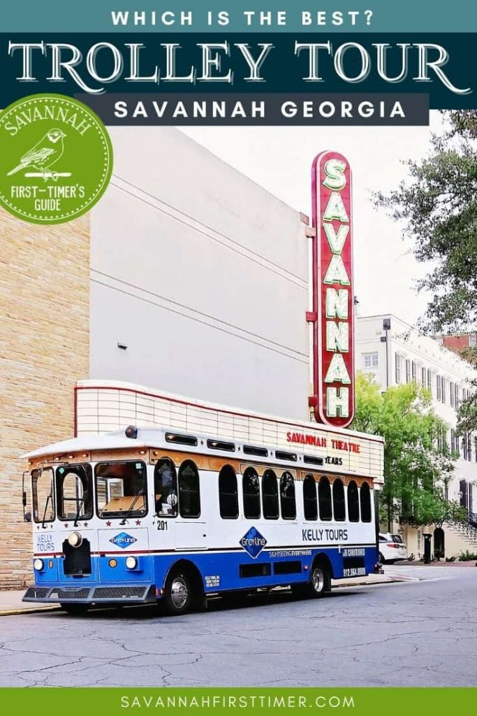 """Pinnable image of a blue and white trolley parked in front of the Savannah Theatre's marquis sign with text overlay that reads """"Which Savannah Trolley Tour is Best?"""""""