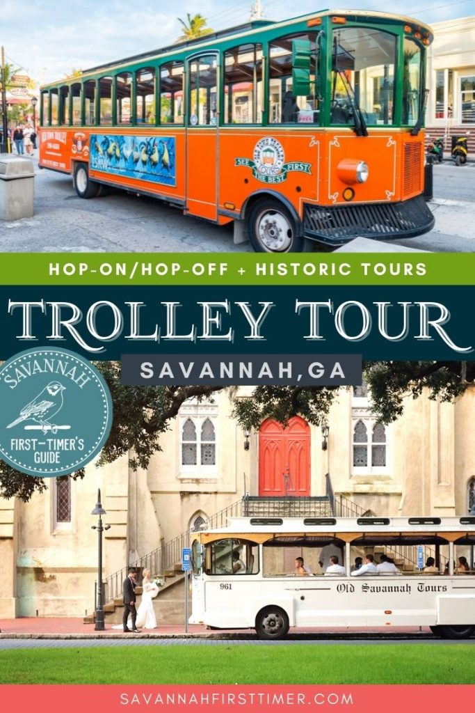 """Pinnable image of an orange and green trolley and a white trolley parked in front of a church with text overlay that reads """"Hop-On Hop-Off Trolley Tours in Savannah Georgia"""""""