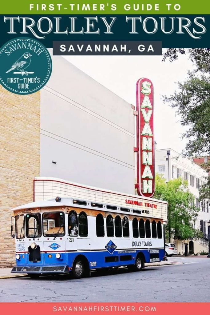 """Pinnable image of a blue and white trolley parked in front of the Savannah Theatre's marquis sign with text overlay that reads """"Savannah Trolley Tour Reviews"""""""