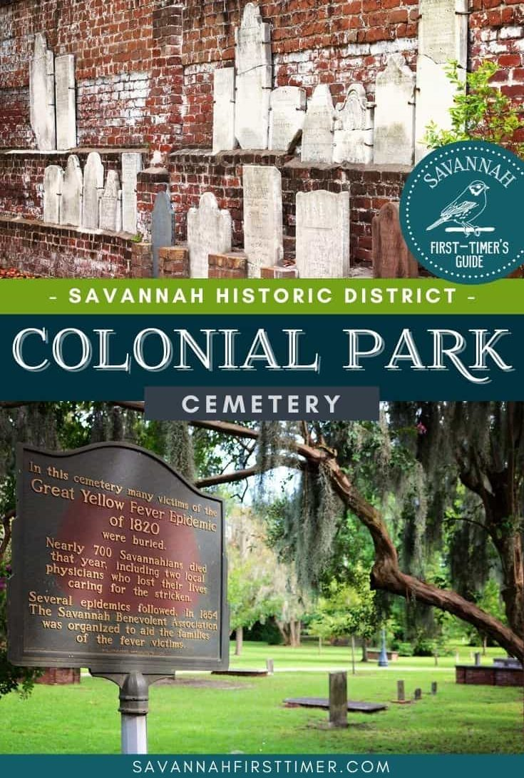Pinnable image of two cemetery scenes with headstones secured to an old brick wall and a historic marker about a Yellow Fever epidemic. Text overlay reads Savannah Historic District Colonial Park Cemetery