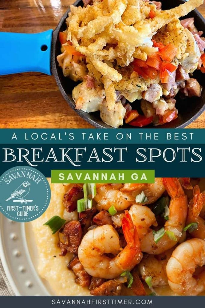 Pinnable image of a lowcountry skillet and a bowl of shrimp and grits with text overlay that reads A Local's Take on the Best Breakfast Spots in Savannah GA