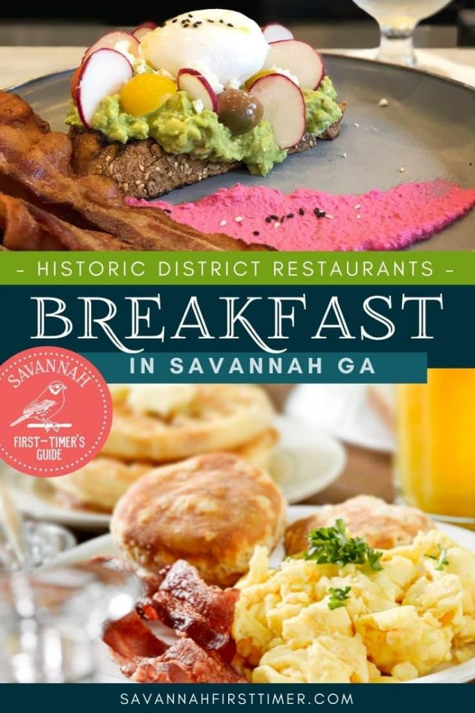 Pinnable image of one breakfast plate of avocado toast with bacon and a second with scrambled eggs and biscuits with text overlay that reads Historic District Breakfast Restaurants in Savannah GA