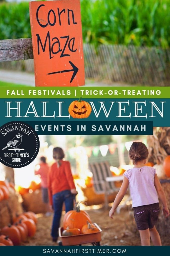 Pinnable graphic with the top photo of a corn maze, bottom photo of two girls in a pumpkin patch, and text overlay denoting events in Savannah Georgia in October