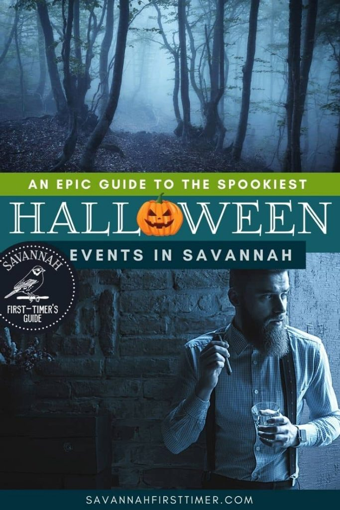 Pinnable graphic with two eerily blue-toned photos...one of a spooky forest covered in mist and one of a distinguished male vampire. Text overlay reads An Epic Guide to the Spookiest Halloween Events in Savannah